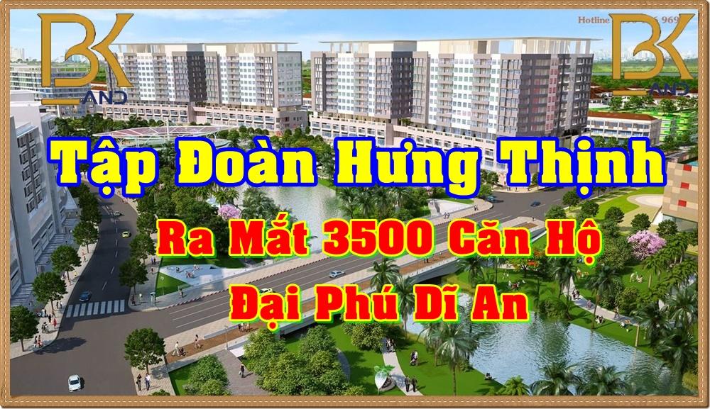tap-doan-hung-thinh-ra-mat-3500-can-ho-dai-phu