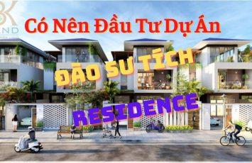 Có Nên Đầu Tư Dự Án Đào Sư Tích Residence hay không? 9