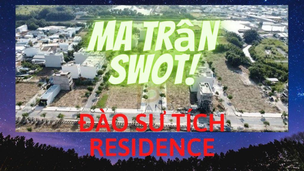 phan-tich-ma-tran-swot-du-an-dao-su-tich-residence-nha-be