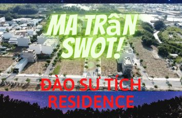 Phân tích ma trận SWOT dự án Đào Sư Tích Resiedence Nhà Bè 20