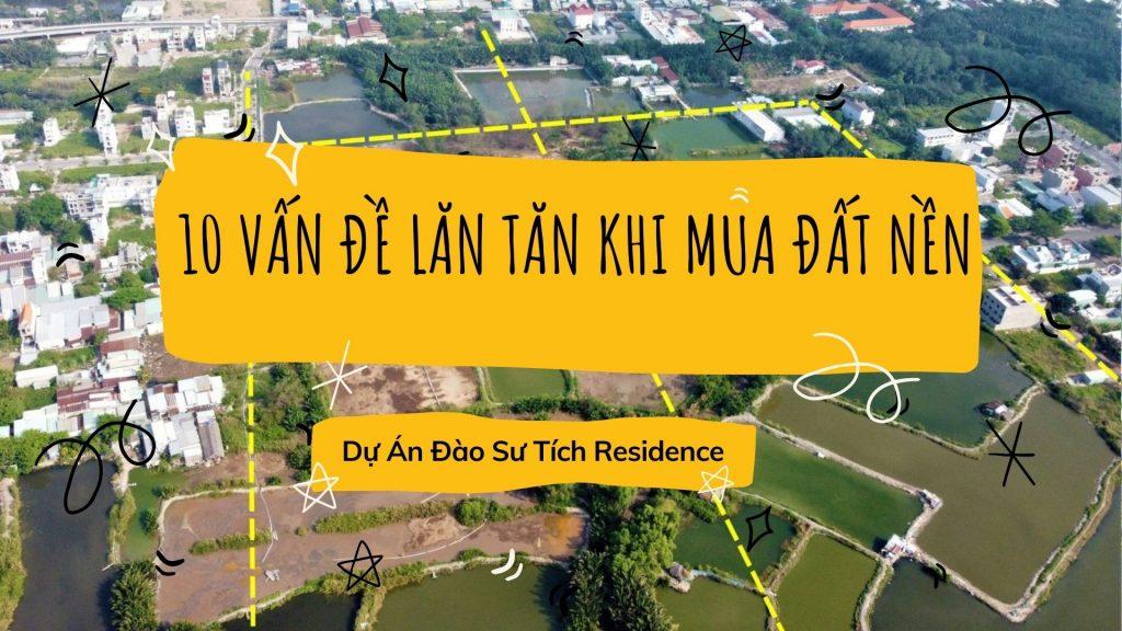10-van-de-lan-tan-cua-khach-hang-khi-mua-dat-nen-dao-su-tich-residence